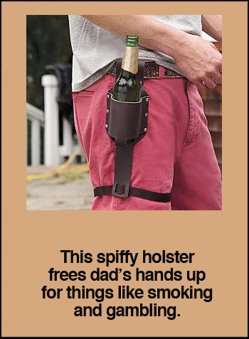 Father's Day Beer Holster