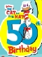 Cat in the Hat Anniversary: I wanted this post to have 236 words. Oops.