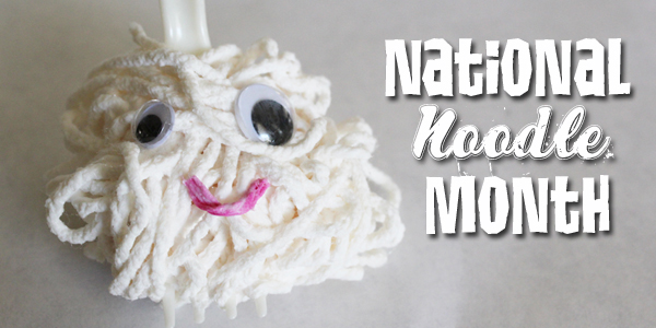 Noodle This! March is National Noodle Month