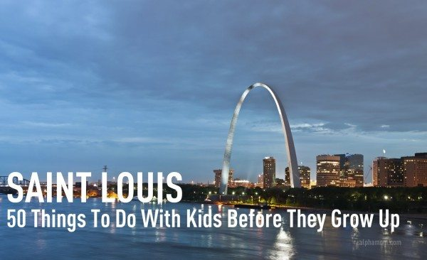 50 Things to do with Kids in St. Louis Before (or Even After) They Grow Up