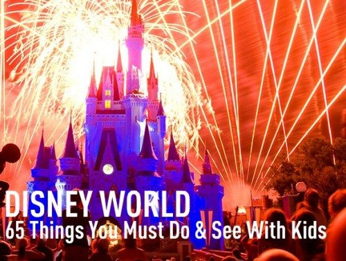 65 Things you must do and see at Disney World