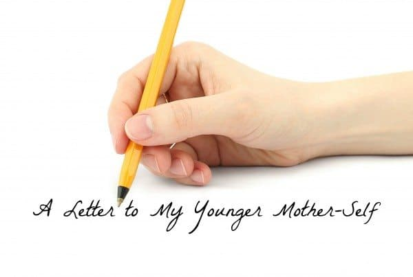 A Letter to My Younger Self by a Mom of 18 year old