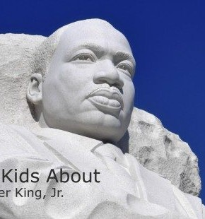 What You Need to Know To Discuss Dr. Martin Luther King, Jr. with Your Kids
