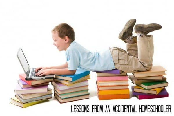 Lessons From An Accidental Homeschooler