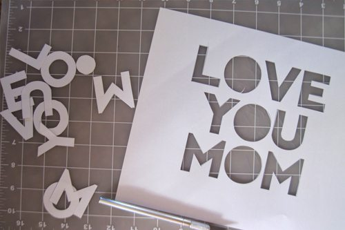 Love You Mom cut out letters