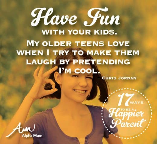 17 Ways to Be a Happier Parent by Chris Jordan for Alphamom.com