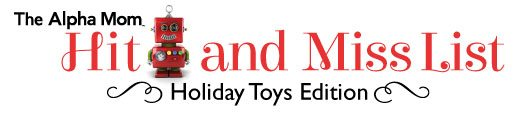 Hit or Miss Holiday Toy List