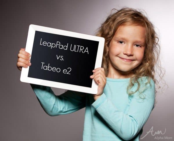 LeapPad Ultra Vs. Tabeo e2: Are Either the Right Tablet For Your Children?