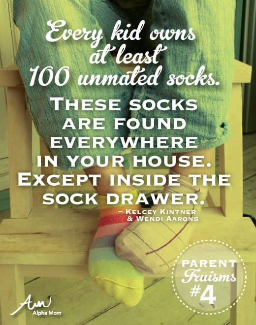 Parenting Truisms socks #4 | Alpha Mom