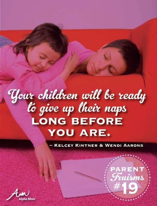 Parenting Truisms #19   Alpha Mom