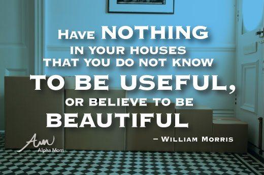 William Morris quote on decluttering