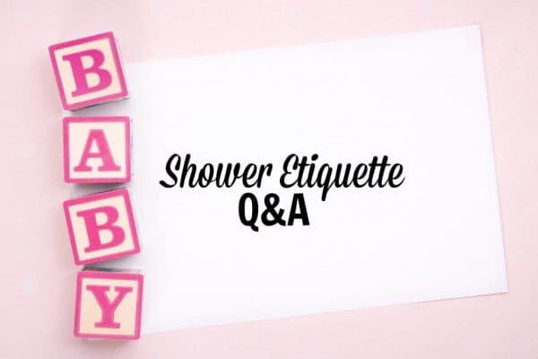 "Graphic that has Baby spelled in blocks with the phrase ""Shower Etiquette Q&A"""