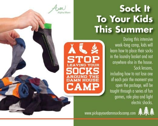 The Stop Leaving Your Socks Around the Damn House Camp