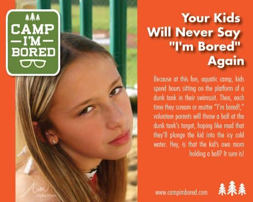 "The ""I'm Bored"" Camp & other Summer Camps Parents Wish Existed"