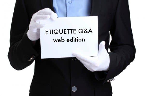 Etiquette Q&A: Internet Edition