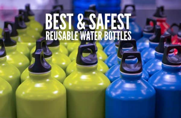 Best and Safest Reusable Water Bottles for Families