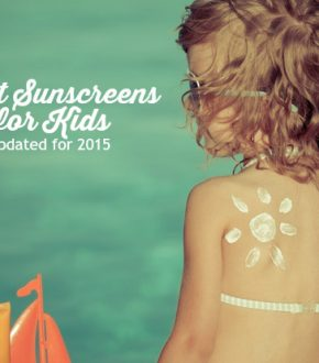 Sunscreen Guide for Kids (updated for 2015)