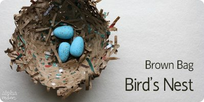 Brown Bag Bird's Nest Tutorial by Ellen Luckett Baker for Alphamom.com
