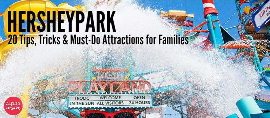 Intercoastal Waterway at Hersheypark: 20 Tips, Tricks and Must-Do Attractions for Families