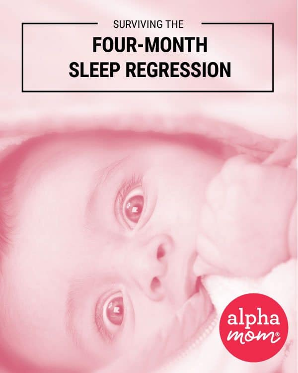 Surviving the Four-Month Sleep Regression by Alphamom.com