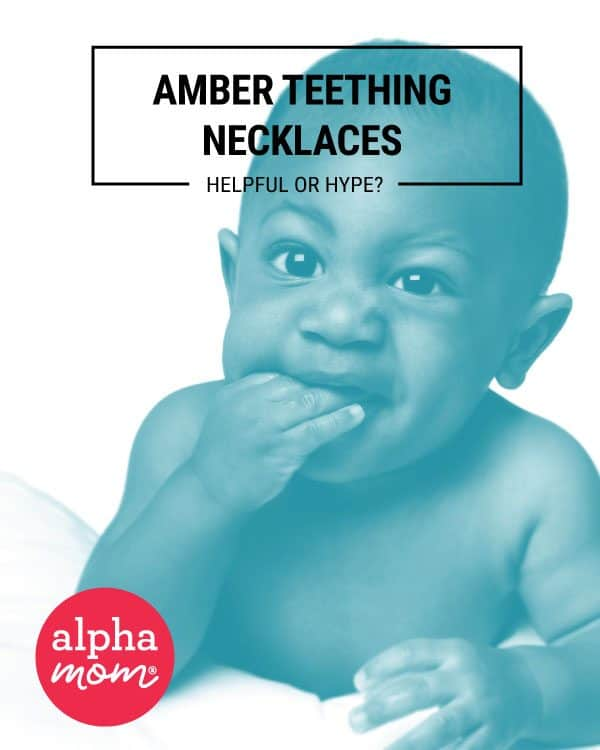Amber Teething Necklaces: Helpful or Hype? by Alphamom.com
