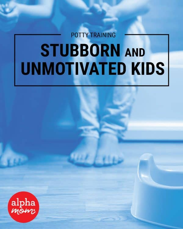 Potty Training the Completely Stubborn, Unmotivated Kid