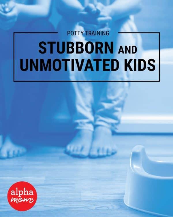 Potty Training the Completely Stubborn, Unmotivated Kid