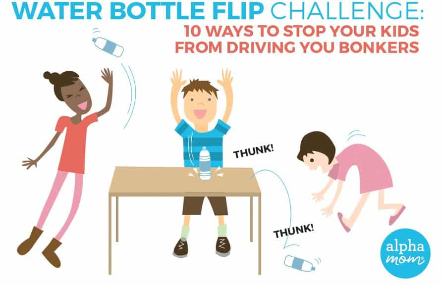 10 Ways to Stop Your Kids From Flipping Water Bottles (Without Killing Them) #waterbottleflipchallenge #waterbottlechallenge