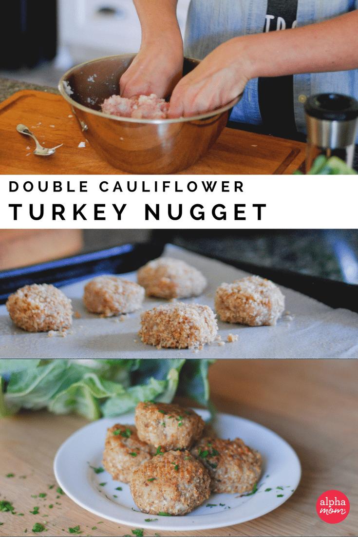Build a Better Nugget: Double Cauliflower Turkey Nuggets by Amalah for Alphamom.com