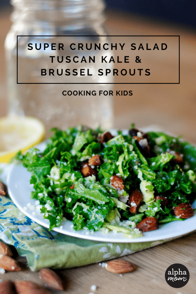 Healthy & Yummy Meals for Kids: Super Crunchy Tuscan Kale & Brussels Sprouts Salad by Amalah for Alphamom.com