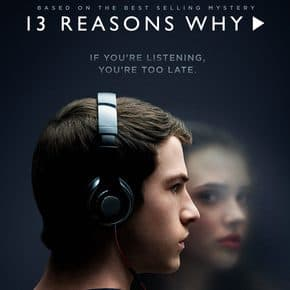 13 Reasons Why: The Book, the Series, the Issues