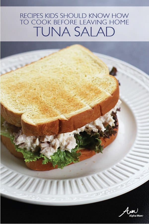 Recipes Kids Should Know: How to Make Tuna Salad from Alpha Mom