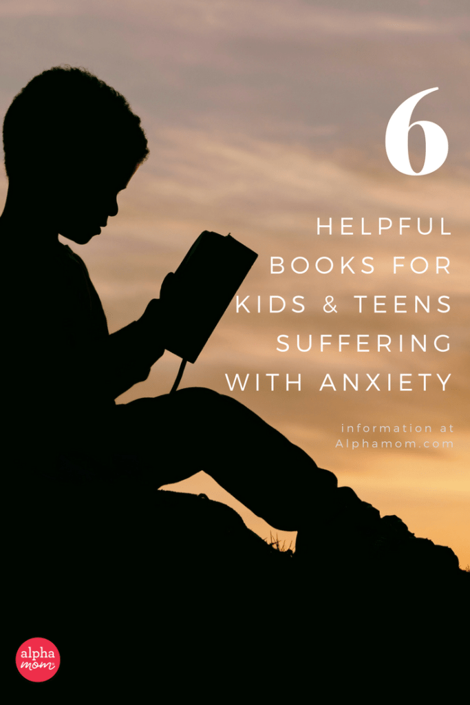 Six Helpful Books for Children Suffering With Anxiety