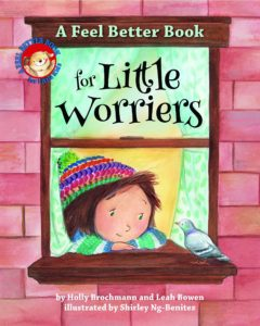 Six Helpful Books for Children Suffering With Anxiety: Feel Better Book for Little Worriers