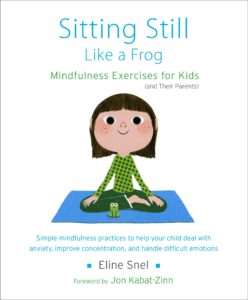 Six Helpful Books for Children Suffering With Anxiety: Sitting Still Like A Frog