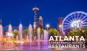 Atlanta S Best Family Friendly Restaurants Alpha Mom