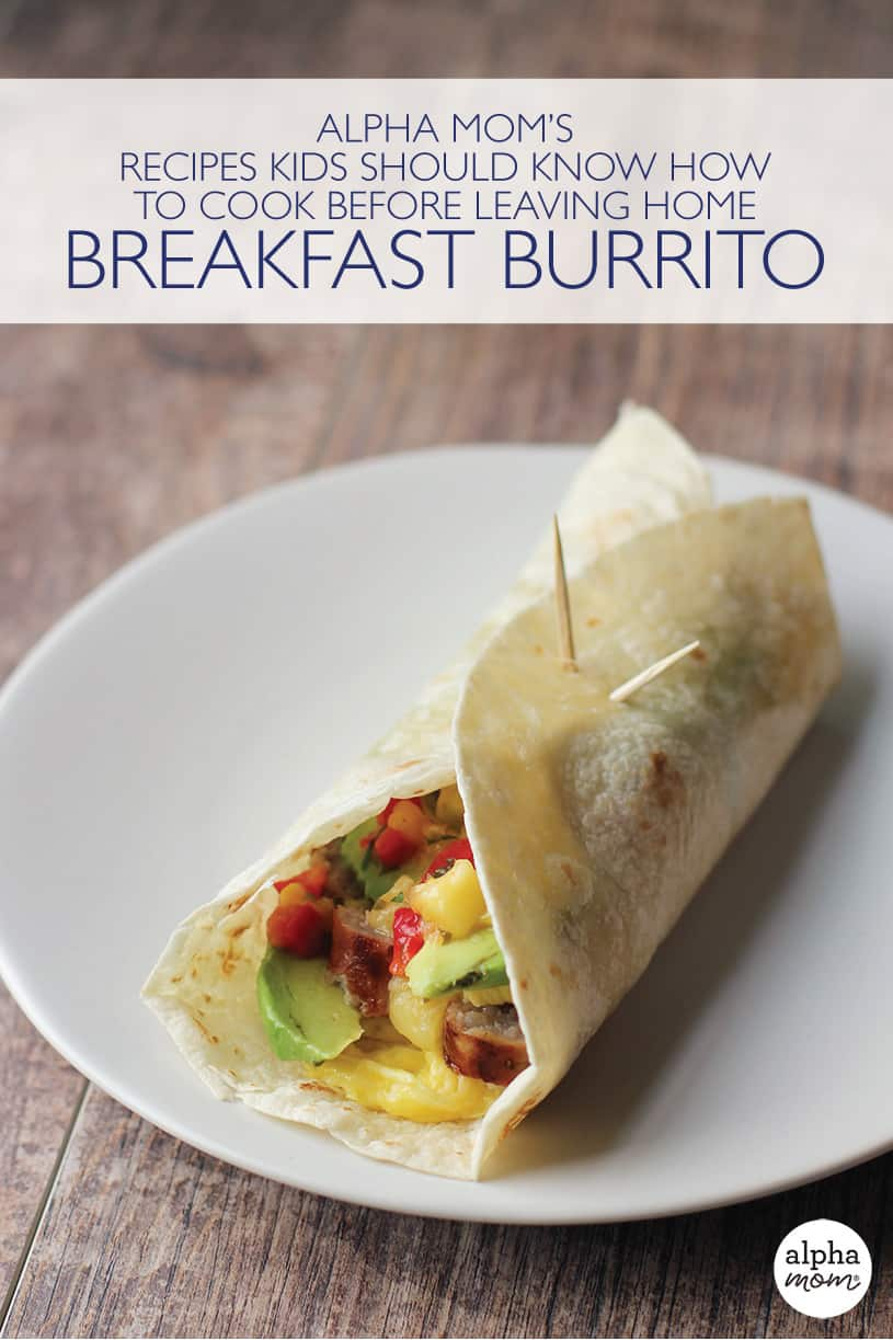Recipes Kids Should Know: How to Cook a Breakfast Burrito with picture of breakfast burrito on a plate